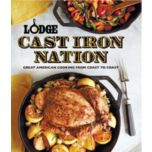 Lodge™ Cast Iron Nation - Great American Cooking from Coast to Coast