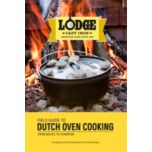 Lodge™ Cast Iron Cookbook-Field Guide to Dutch Oven Cooking