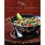 Company's Coming® 'Inviting Asian Flavours' Practical Gourmet Series Cookbook, 12137