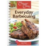 Company's Coming® Original Series Everyday Barbecuing Cookbook