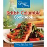 Company's Coming® The British Columbia Cookbook