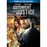 Goodnight for Justice:Triple Feature (DVD)